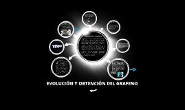 Copy of Evolución y obtención de grafeno
