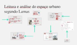 Leitura e análise do espaço urbano segundo Lamas.