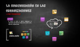 Semana 11: La comunicación en las organizaciones.