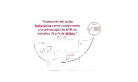"""""""Evaluación del ácido hialurónico como coadyuvante a la artr"""