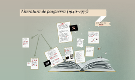 Copy of Literatura de posguerra (1940-1975)