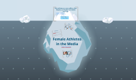 Female Athletes in the Media