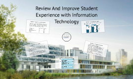 Review And Improve Student Experience with Information Techn