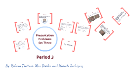 Copy of Semester Two Presentation Problems Set Three Period 3-AP CHEM