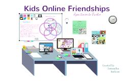 Kids Online Friendships