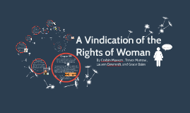 The Vindication of the Rights of Women