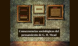 Consecuencias sociológicas del pensamiento de G. H. Mead