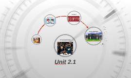 Unit 2.1
