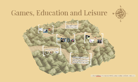 Games, Education and Leisure