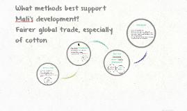 What methods best support Mali's development?
