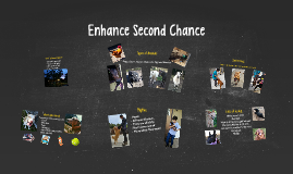 Enhance Second Chance