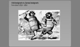 Irish vs. German Immigration APUSH