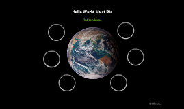 Hello World Must Die