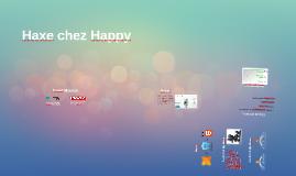Haxe chez Happy