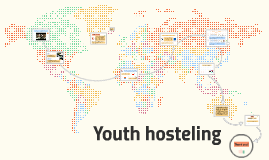 Youth hostelling