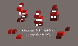 Cambio de Variable en Integrales Triples