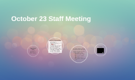 October 23 Staff Meeting