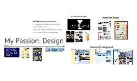 My Passion: Design