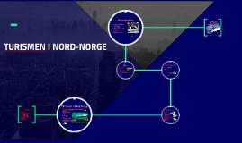 TURISMEN I NORD-NORGE