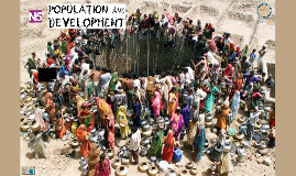 N5 Human Geography: Population and Development Topic Revision