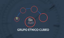 GRUPO ETNICO CUBEO