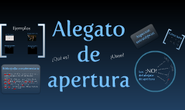 Copy of Alegato de apertura