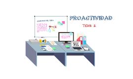 TEMA 2: PROACTIVIDAD