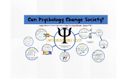 Can Psychology Change Society?