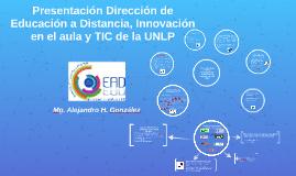 Presentación dirección de Educación a Distancia de la UNLP