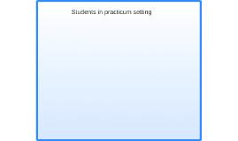 Students in practicum setting