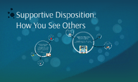 Supportive Disposition: Family Group - How You See Others
