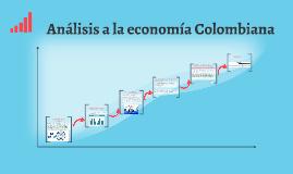 Analisís a la economia colombiana