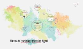 Sistema de television y television digital
