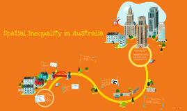 Geography Stage 5 Spatial Inequality in Australia