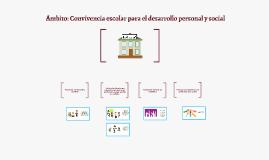 Ámbito: Convivencia escolar para el desarrollo personal y social