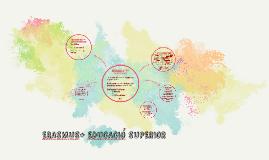 ERASMUS+ EDUCACION SUPERIOR