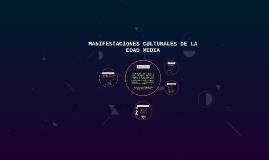 MANIFESTACIONES CULTURALES DE LA EDAD MEDIA