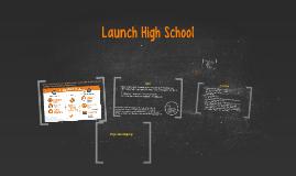 Launch High School