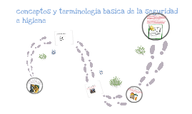 1-1 Conceptos y terminologia basica de la seg e hig