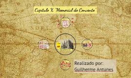 "Copy of Capítulo X ""Memorial do Convento"""