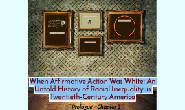 Copy of When Affirmative Action Was White: An Untold History of Raci