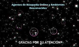 Agentes de Búsqueda Online y Ambientes Desconocidos