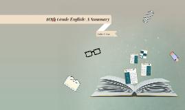 10th Grade English: A Summary