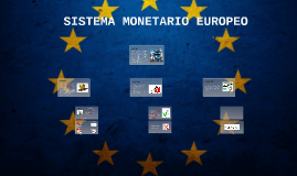 Copy of SISTEMA MONETARIO EUROPEO