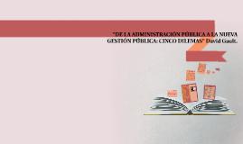Copy of DE LA ADMINISTRACIÓN PÚBLICA A LA NUEVA GESTIÓN PÚBLICA