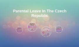 Parental Leave In The Czech Republic