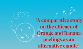 """A comparative study on the efficacy of Orange and Banana pe"