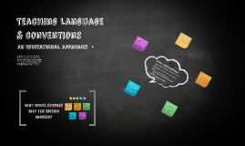 Teaching Language & conventions