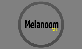 Copy of Melanoom