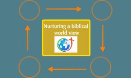 Nurturing a biblical